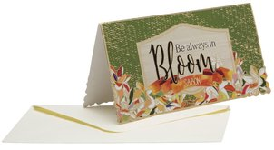 כרטיס ברכה ומעטפה Be Always In Bloom